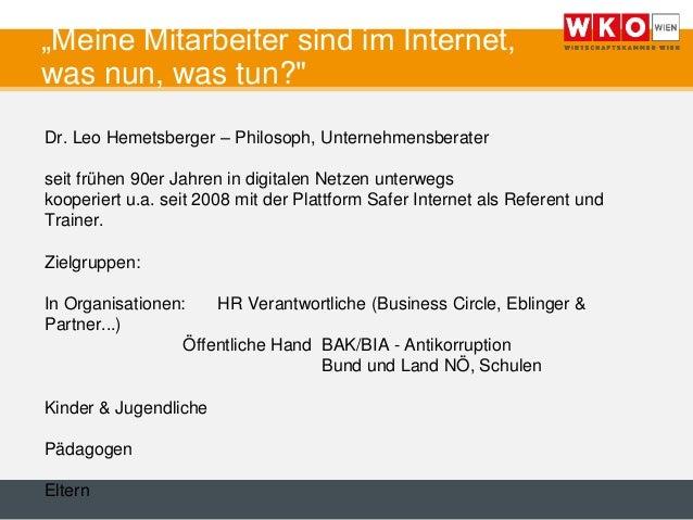 """""""Meine Mitarbeiter sind im Internet, was nun, was tun?"""" Dr. Leo Hemetsberger – Philosoph, Unternehmensberater seit frühen ..."""