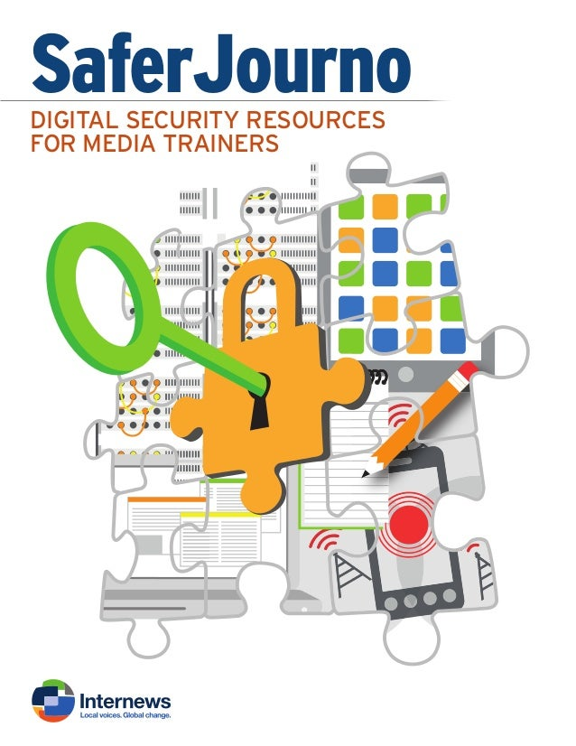 SaferJournoDIGITAL SECURITY RESOURCES FOR MEDIA TRAINERS