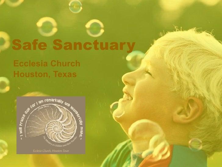 Safe Sanctuary Ecclesia Church Houston, Texas