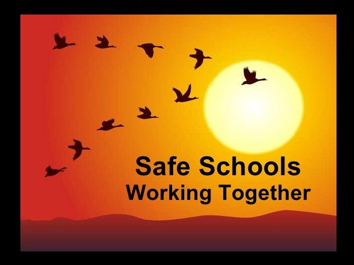 Safe Schools Working Together