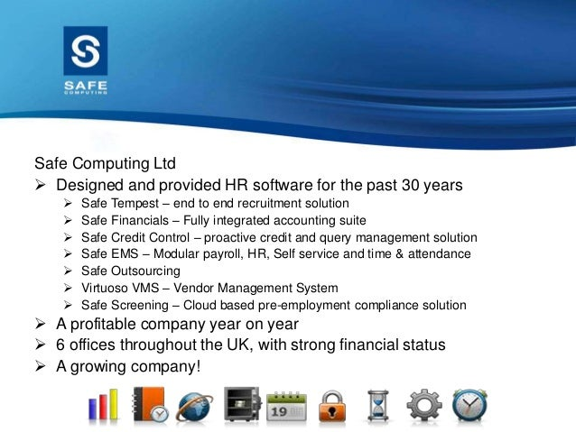 Safe Screening  Designed due to a need in the industry  Safe Computing acquired Safe Screening in November 2011 to compl...