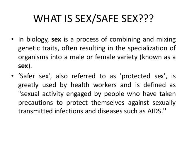 What is meant by safe sex