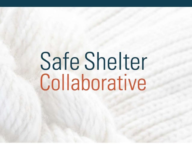SAFE SHELTER COLLABORATIVE