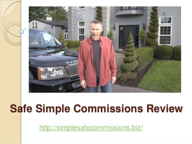 Safe Simple Commissions Review     http://simplesafecommissions.biz/