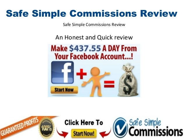 Safe Simple Commissions Review          Safe Simple Commissions Review        An Honest and Quick review