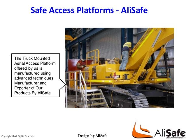 Safe Access Platforms - AliSafe  AliSafe are designers and manufacturers of aluminum safety access products.  The Truck Mo...