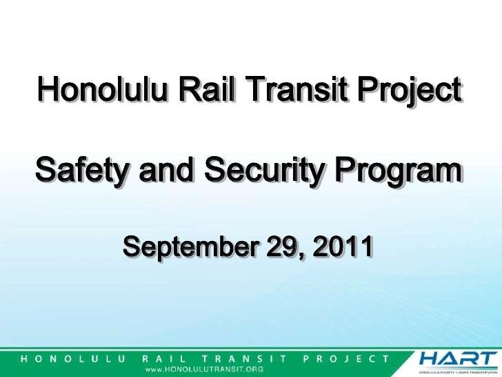 Honolulu Rail Transit ProjectSafety and Security Program September 29, 2011<br />
