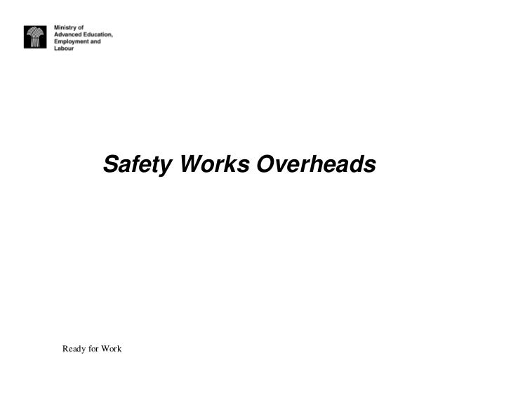 Safety Works OverheadsReady for Work