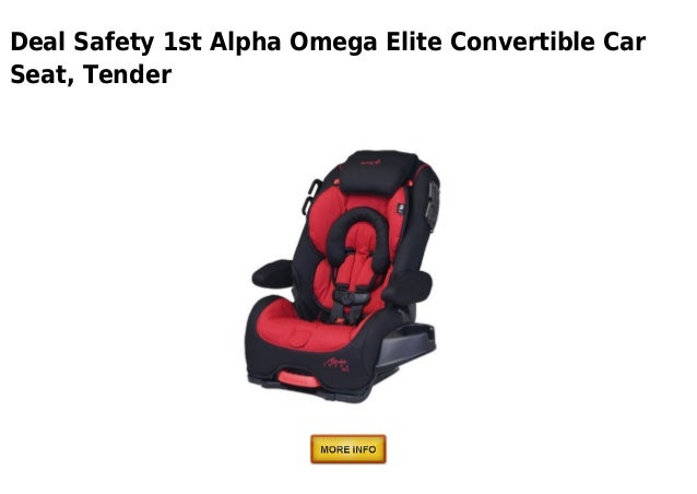 Deal Safety 1st Alpha Omega Elite Convertible CarSeat