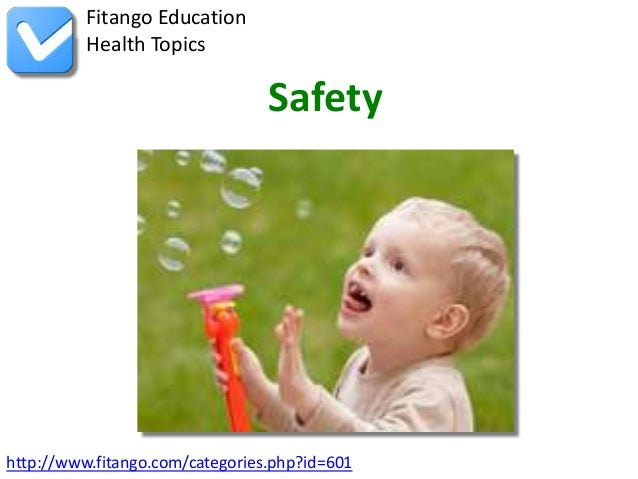 http://www.fitango.com/categories.php?id=601Fitango EducationHealth TopicsSafety