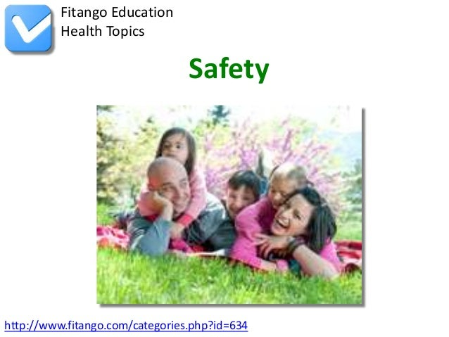 http://www.fitango.com/categories.php?id=634Fitango EducationHealth TopicsSafety