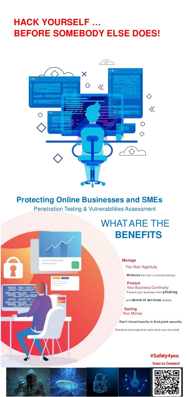 HACK YOURSELF … BEFORE SOMEBODY ELSE DOES! Protecting Online Businesses and SMEs Penetration Testing & Vulnerabilities Ass...