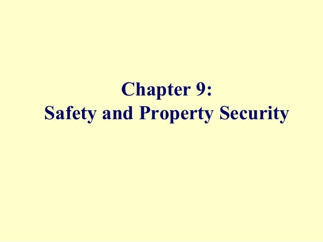 Chapter 9: Safety and Property Security