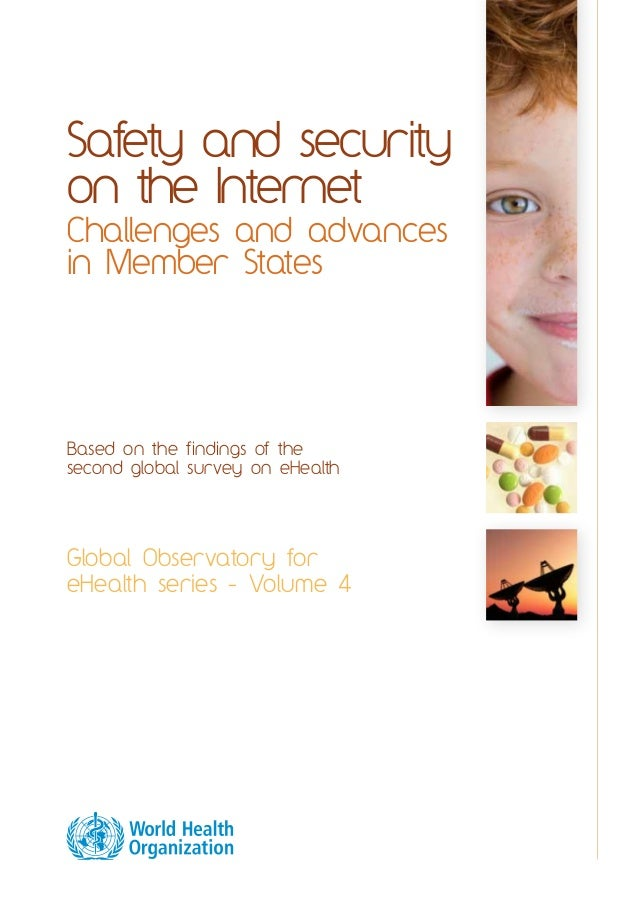 Safety and security  on the Internet  Challenges and advances  in Member States  Based on the findings of the  second glob...