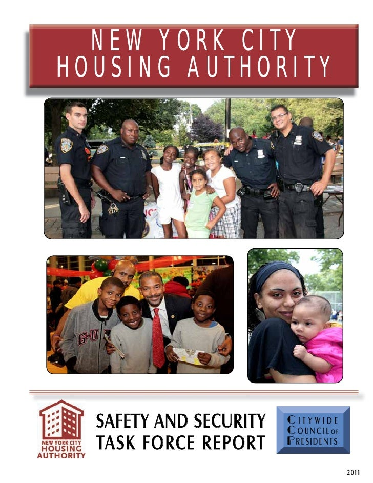 NEW YORK CITYHOUSING AUTHORITY  SAFETY AND SECURITY   Citywide                        C o u n c i l of  TASK FORCE REPORT ...