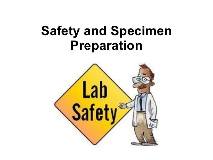 Safety and Specimen Preparation