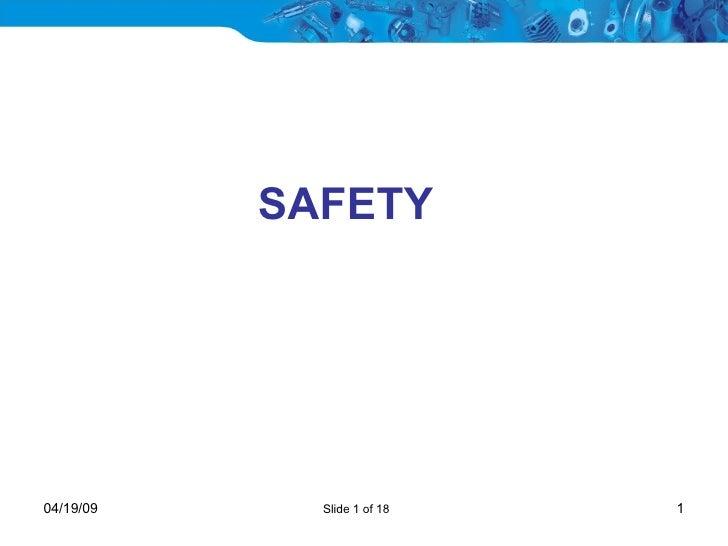 SAFETY  Slide 1 of 18