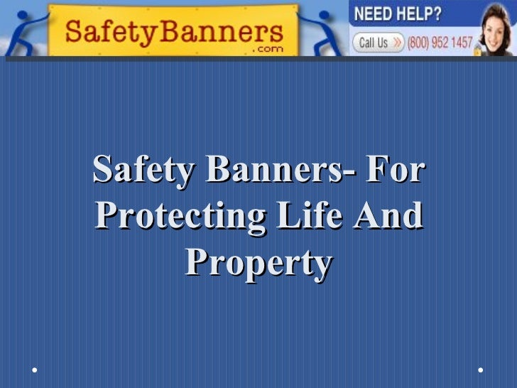 Safety Banners- For Protecting Life And Property