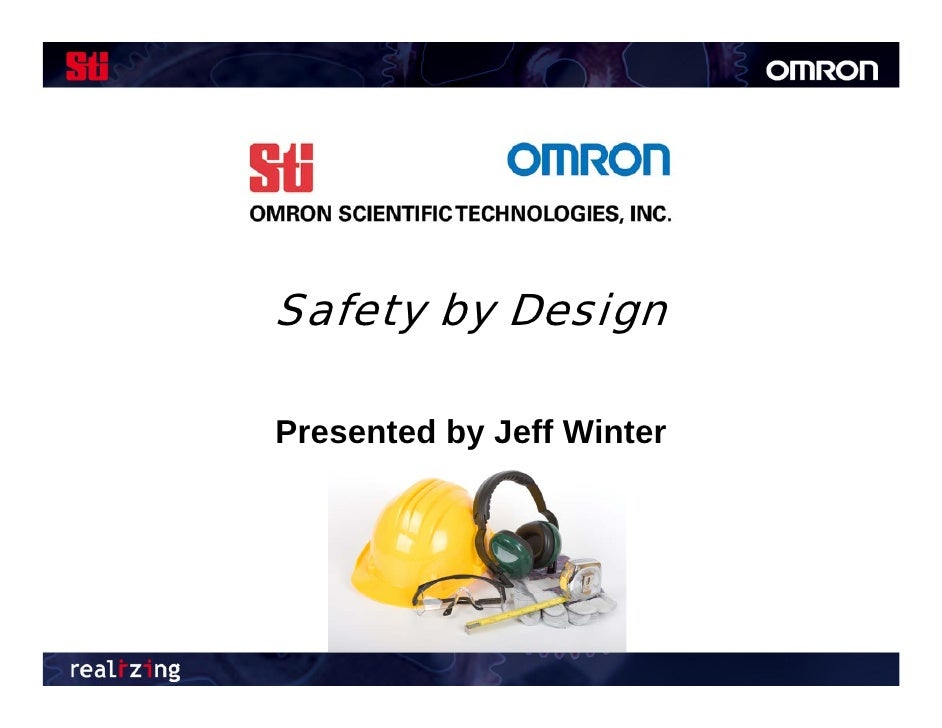 Safety by Design  Presented by Jeff Winter