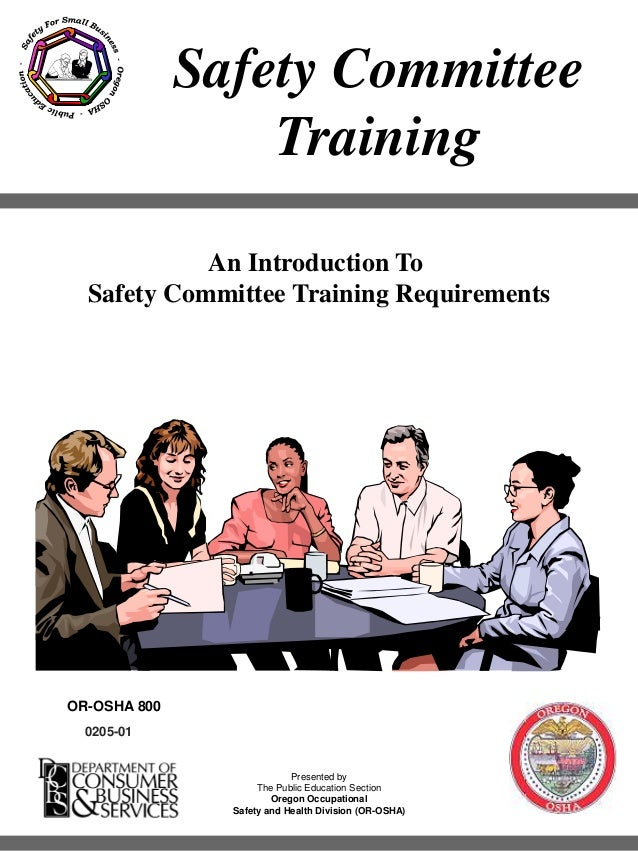 This material is for training use only OR-OSHA Safety Committee Training 1 Safety Committee Training 0205-01 Presented by ...