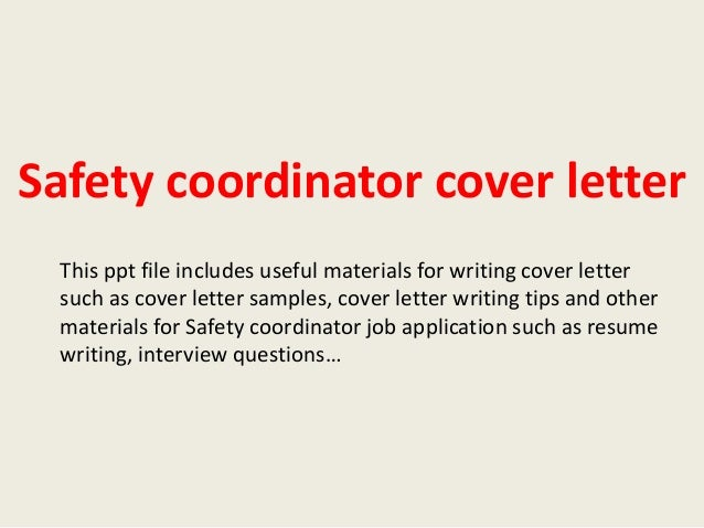 safety coordinator cover letter this ppt file includes useful materials for writing cover letter such as - Safety Coordinator Resume
