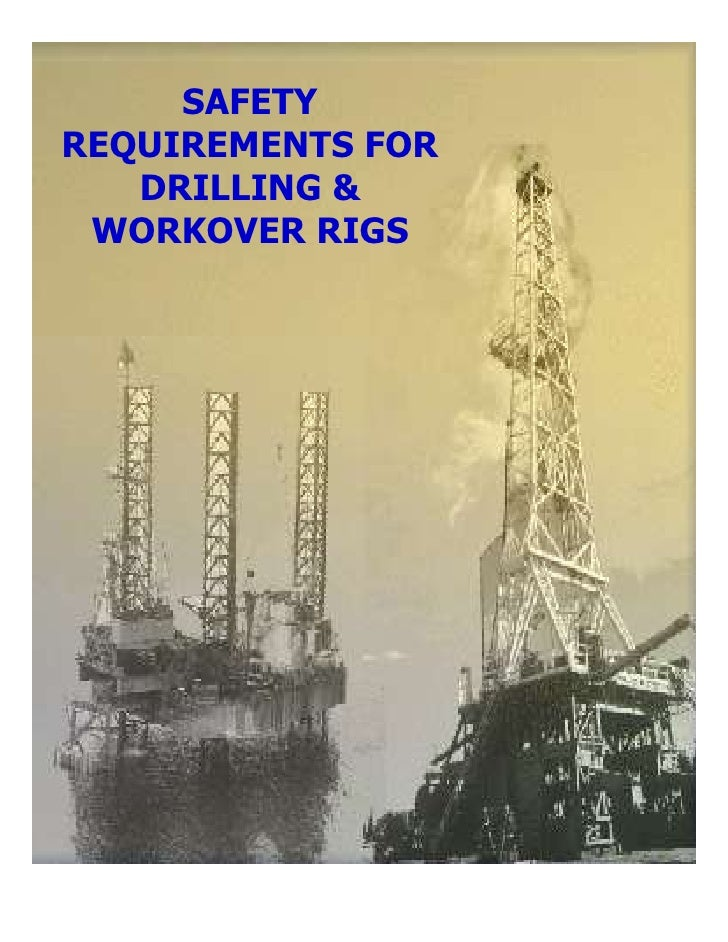 SAFETYREQUIREMENTS FOR   DRILLING & WORKOVER RIGS