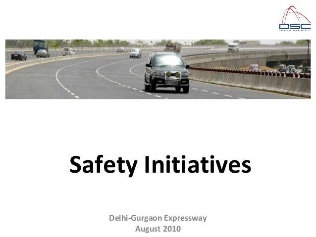 Delhi-Gurgaon Expressway August 2010 Safety Initiatives