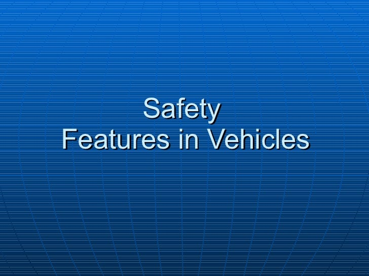 Safety  Features in Vehicles