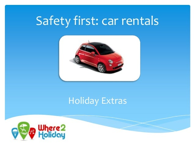 Safety first: car rentals  Holiday Extras
