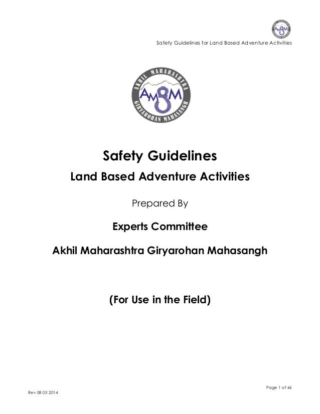 Safety Guidelines for Land Based Adventure Activities Page 1 of 66 Rev 08 05 2014 Safety Guidelines Land Based Adventure A...