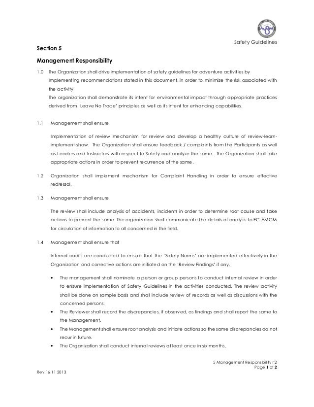 Safety Guidelines  Section 5 Management Responsibility 1.0  The Organization shall drive implementation of safety guidelin...