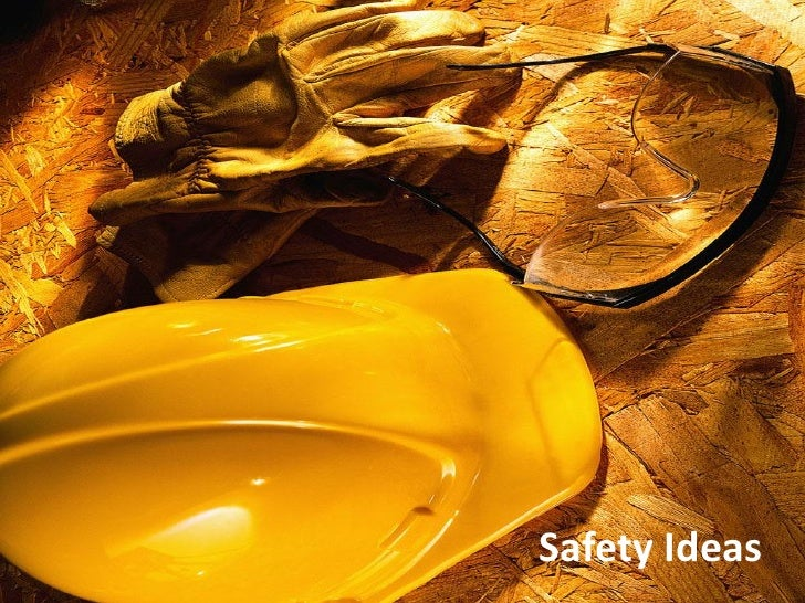 Safety Ideas