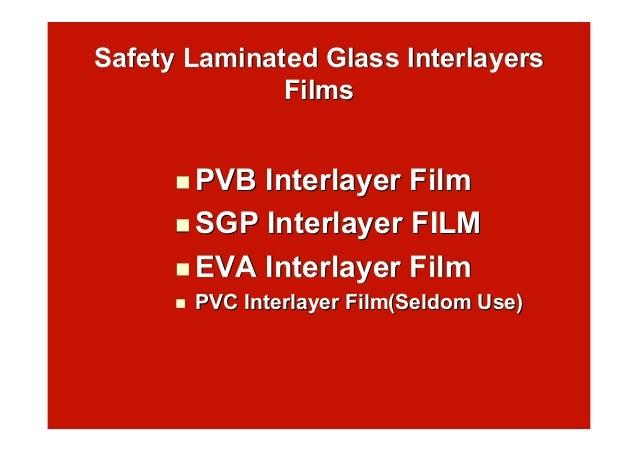 Safety Laminated Glass InterlayersSafety Laminated Glass Interlayers FilmsFilms  PVBPVB Interlayer FilmInterlayer Film ...