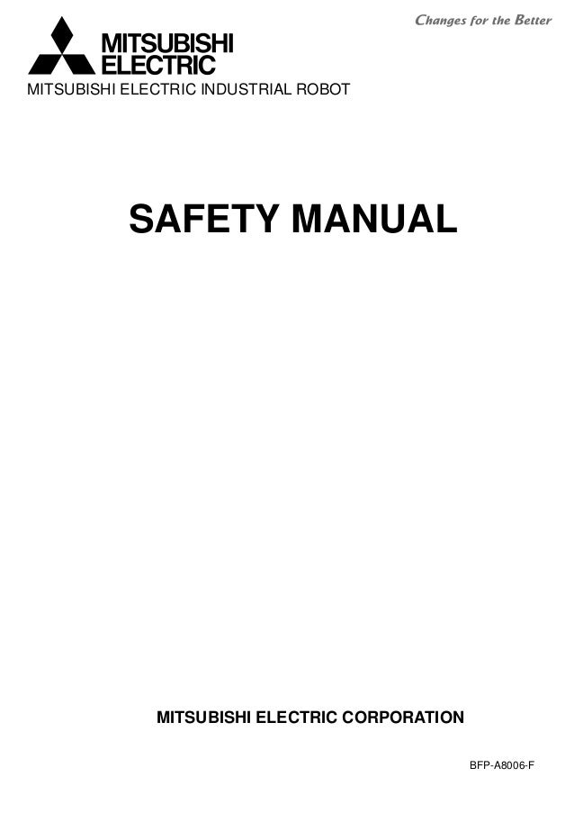SAFETY MANUAL BFP-A8006-F MITSUBISHI ELECTRIC CORPORATION MITSUBISHI ELECTRIC INDUSTRIAL ROBOT