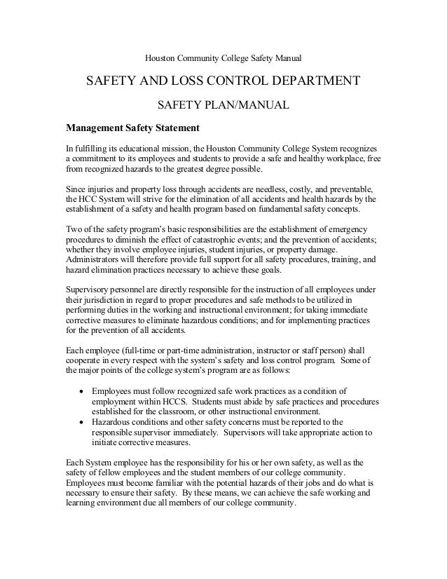 Houston Community College Safety Manual  SAFETY AND LOSS CONTROL DEPARTMENT SAFETY PLAN/MANUAL Management Safety Statement...