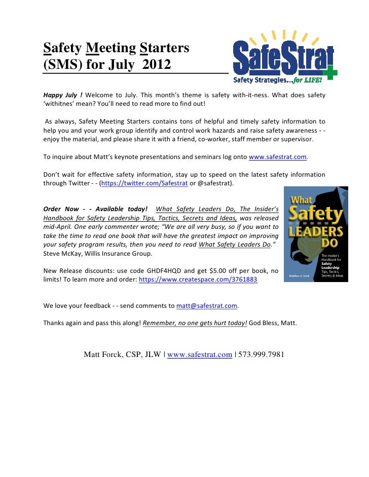 Safety Meeting Starters(SMS) for July 2012Happy July ! Welcome to July. This month's theme is safety with-it-ness. What do...