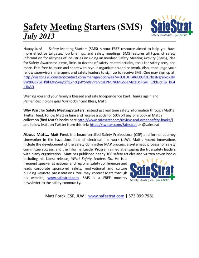 Safety Meeting Starters (SMS) July 2013 Happy July! - -Safety Meeting Starters (SMS) is your FREE resource aimed to help y...