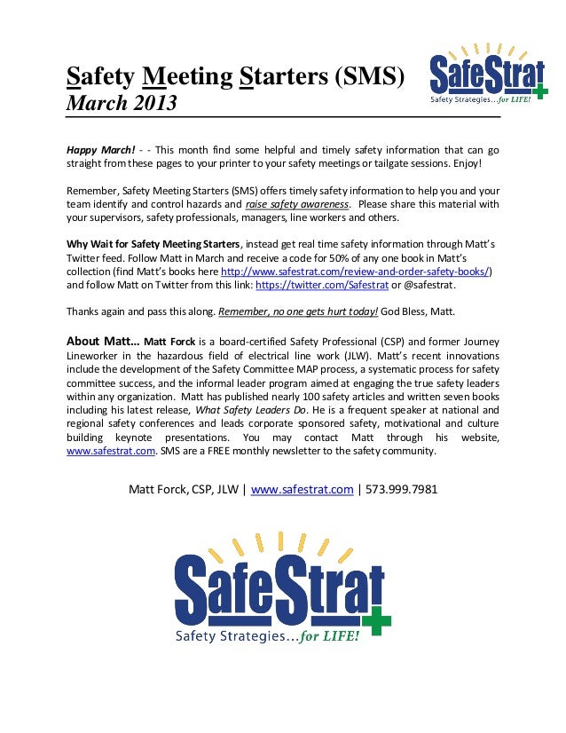 Safety Meeting Starters (SMS)March 2013Happy March! - - This month find some helpful and timely safety information that ca...