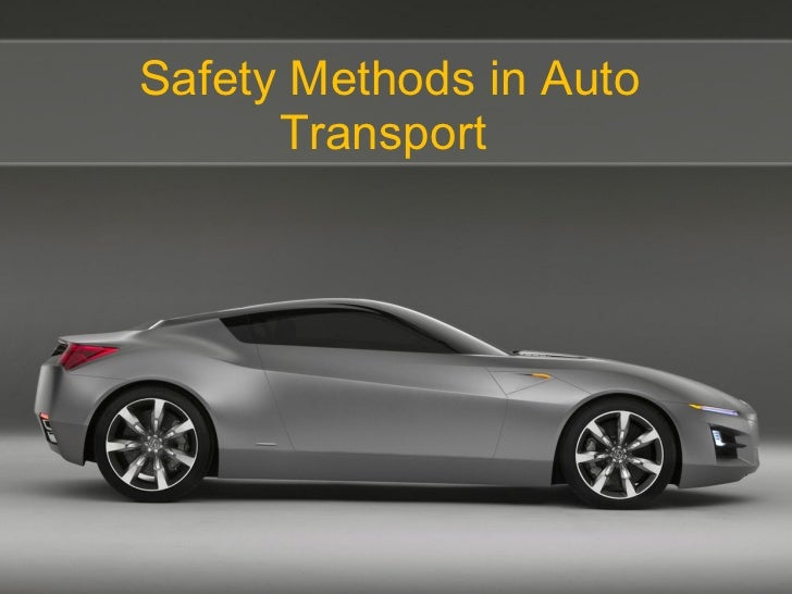 Safety Methods in Auto Transport