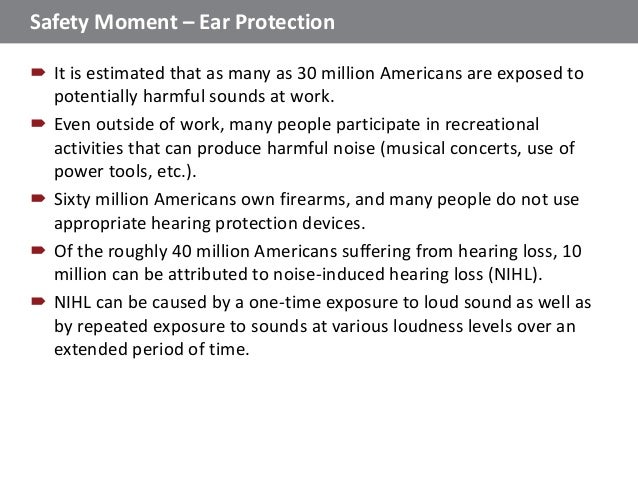 Safety moment - Ear Protection