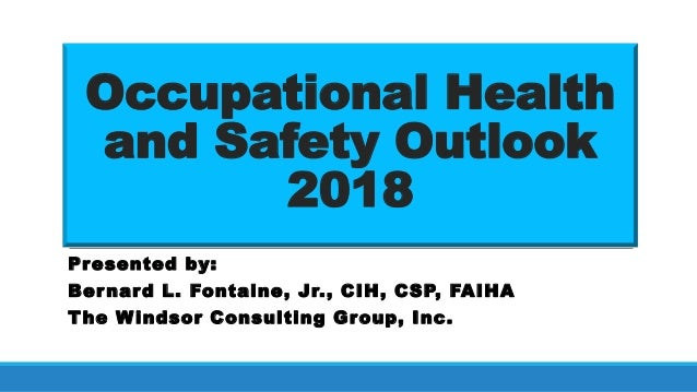 Occupational Health and Safety Outlook 2018