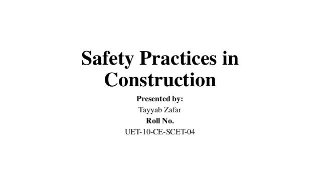Safety practice ( SWEDISH COLLEGE OF ENGINEERING WAHCANTT)