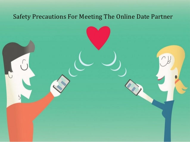 How to precautions in online dating