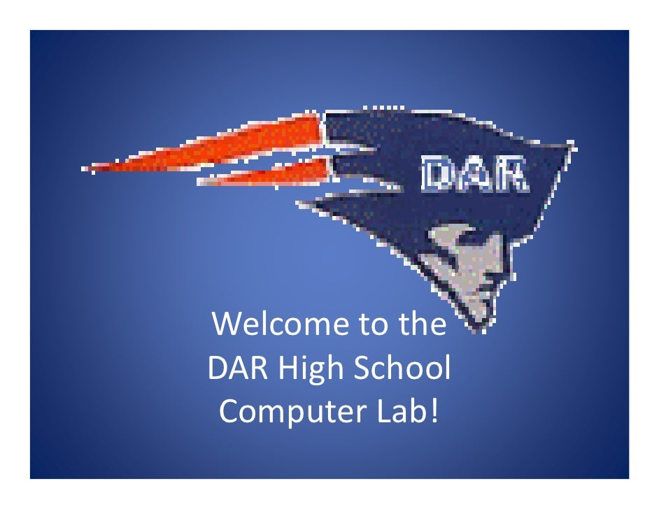 Welcome to the DAR High School  Computer Lab!