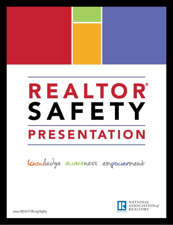 R E A LTO R                             ®         SAFETY         P R E S E N TAT I O Nwww.REALTOR.org/Safety