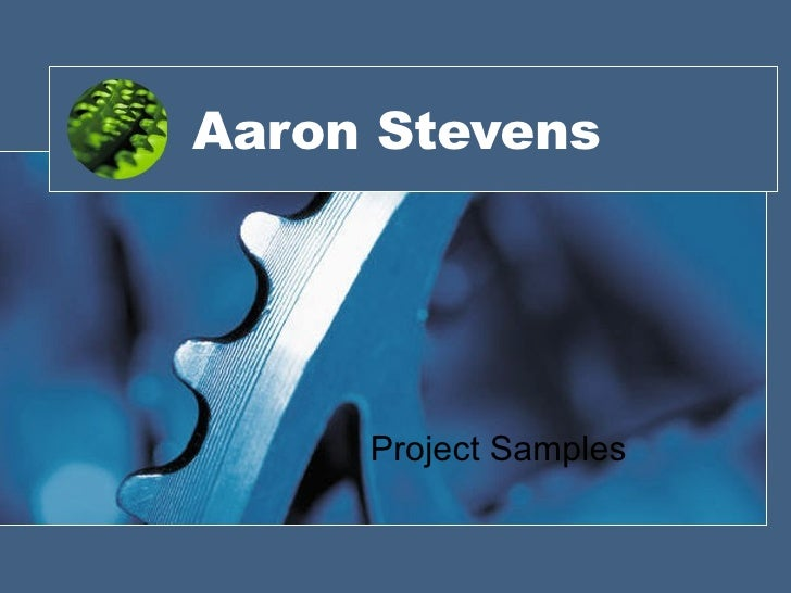 Aaron Stevens Project   Samples