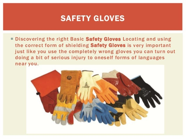 The different kinds of safety gloves for hand protection