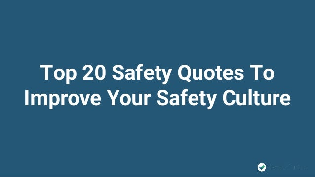 Quotes On Culture Mesmerizing Top20Safetyquotestoimproveyoursafetyculture1638Cb1477023649