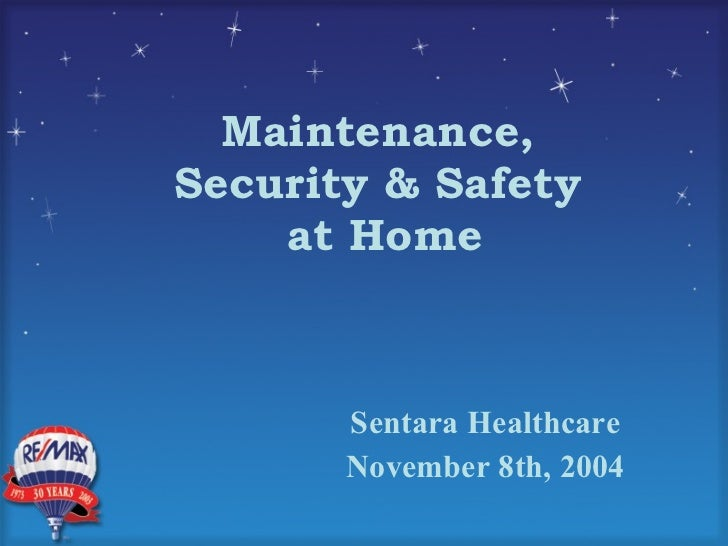 Maintenance,  Security & Safety  at Home Sentara Healthcare November 8th, 2004