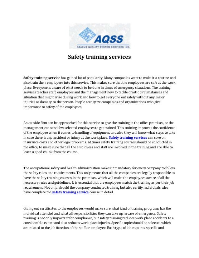 Safety training services  Safety training service has gained lot of popularity. Many companies want to make it a routine a...